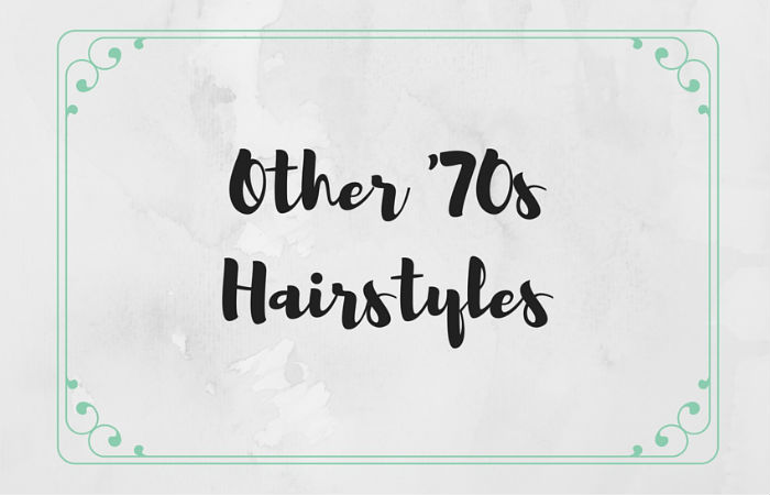 Other '70s Hairstyles