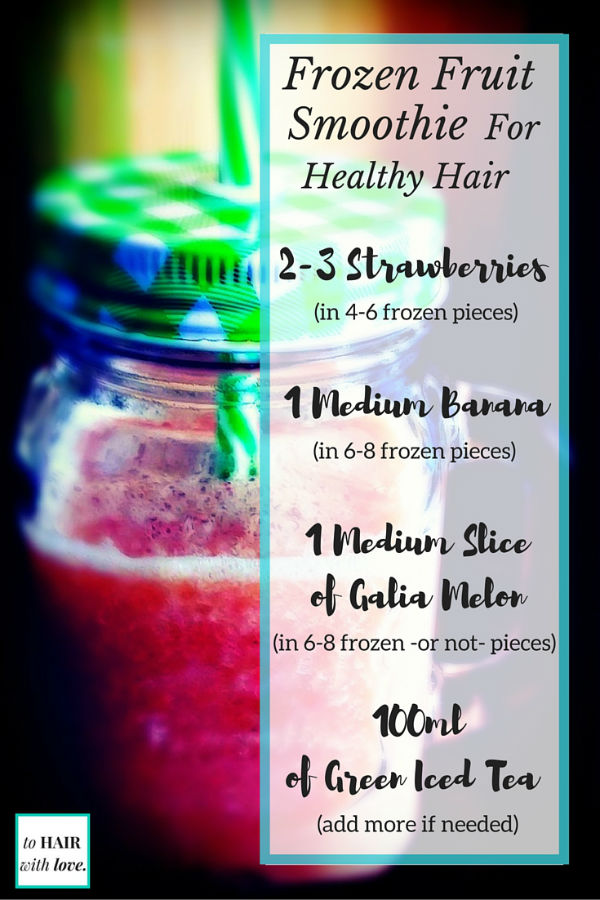 Frozen fruit smoothie recipe with green tea for healthy hair.