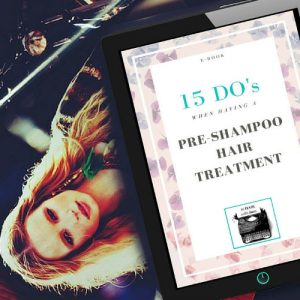 free ebook 15 do's when having a pre-shampoo hair treatment