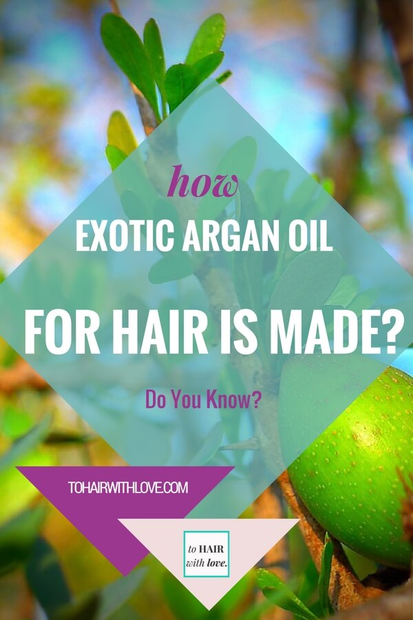 How Exotic Argan Oil For Hair Is Made? Do You Know?