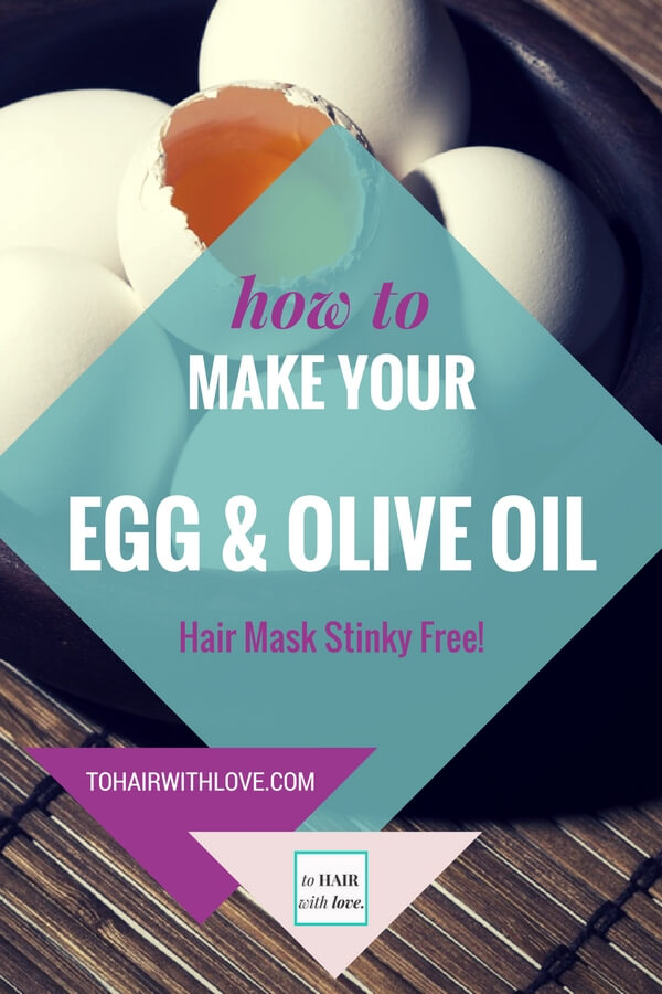 How To Make Your Egg And Olive Oil Hair Mask Stinky Free!