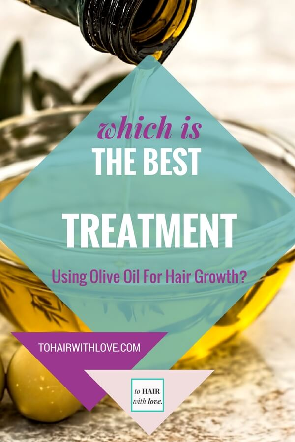 Which Is The Best Treatment Using Olive Oil For Hair Growth?