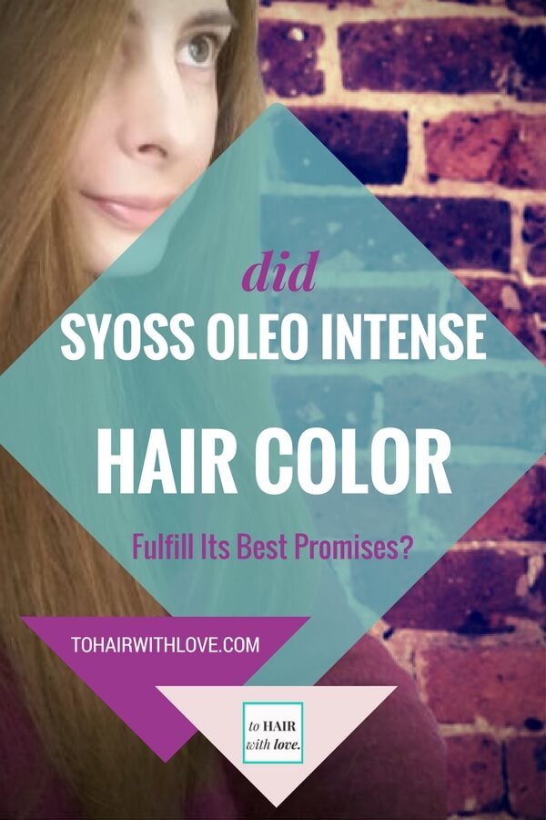 Did Syoss Oleo Intense Hair Color Fulfill Its Best Promises?